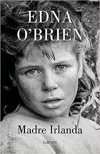 Madre Irlanda de Edna O'Brien