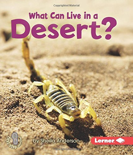 Read Online What Can Live in a Desert? (First Step Nonfiction (Hardcover)) by Sheila Anderson (2010-08-01) PDF