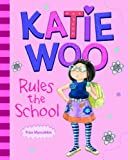 Katie Woo Rules the School offers