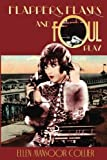 Flappers, Flasks and Foul Play (A Jazz Age Mystery) (Volume 1)