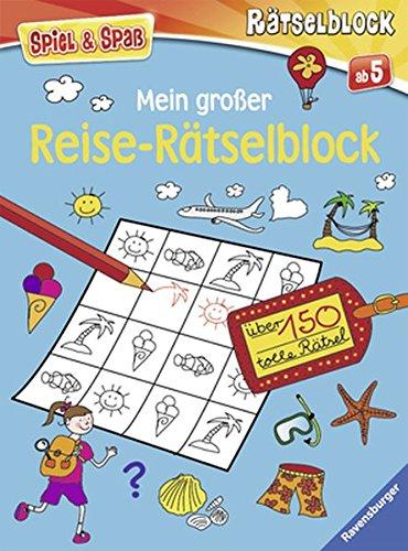Mein großer Reise-Rätselblock (Spiel & Spaß - Rätselblock)