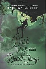 Dark Dreams and Dead Things (Dark Things) (Volume 2) Paperback