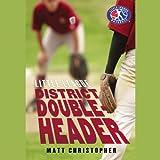 District Doubleheader (Little League Series)