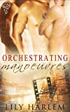 Orchestrating Manoeuvres