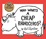 Who Wants a Cheap Rhinoceros?: 50th Anniversary Edition