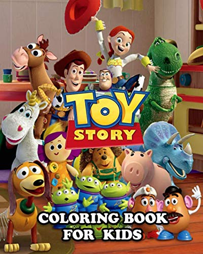 - Toy Story Coloring Book for Kids: Great Activity Book to Color All Your Favorite  Toy Story Characters