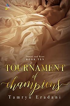 Tournament of Champions (Daniel and Ryan Book 10) by [Eradani, Tamryn]