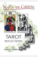 Way of the Current: Tarot Reflections