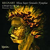 Regnart: Missa Super Oeniades Nymphae, Motets, Sacred Choral Music