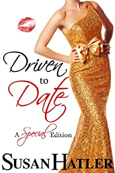 Driven to Date (Better Date than Never Series Book 7) by [Hatler, Susan]