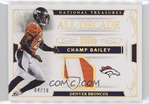 Football NFL 2016 National Treasures All-Decade Memorabilia Holo Gold #40 Champ Bailey MEM /10 Broncos by national treasures