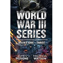 World War III Box Set: Books One - Three