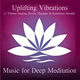 Uplifting Vibrations of Tibetan Singing Bowls, Thunder, and Rainforest Sounds