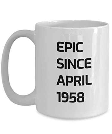 Amazon April 60th Birthday Gift Epic Since 1958 Coffee
