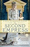 img - for The Second Empress: A Novel of Napoleon's Court (Napoleon's Court Novels) book / textbook / text book