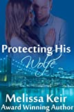 Protecting His Wolfe: A Pigg Detective Agency Novella: 1 (The Pigg Detective Agency)