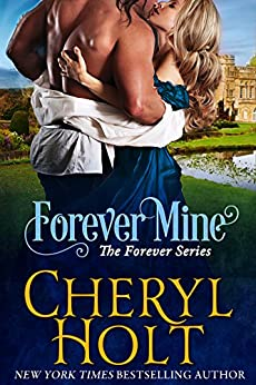 Forever Mine (The Forever Series Book 2) by [Holt, Cheryl]