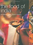 Food of India: A Journey for Food Lovers (Food of the World)