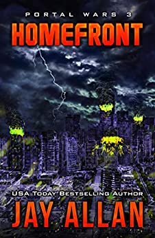 Homefront (Portal Wars Book 3) by [Allan, Jay]