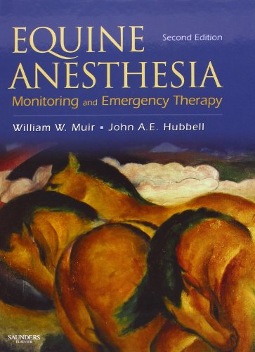 Equine Anesthesia - Text and VETERINARY CONSULT Package: Monitoring and Emergency Therapy