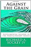 Against the Grain, Richard Sockey, 1463575866