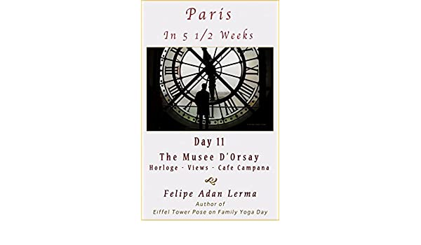 Amazon.com: Paris in 5 1/2 Weeks : The Musee DOrsay ...