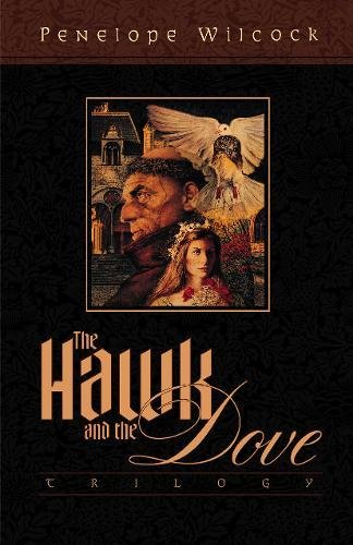 The Hawk and the Dove Trilogy (3-in-1 Volume)