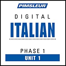 Italian Phase 1, Unit 01: Learn to Speak and Understand Italian with Pimsleur Language Programs Audiobook by  Pimsleur Narrated by  Pimsleur