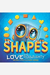 Love Roboughty Shapes Paperback
