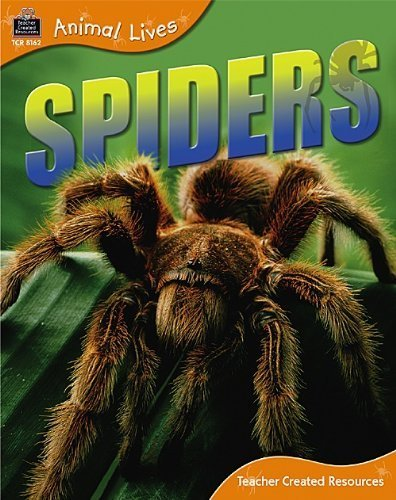 - Animal Lives: Spiders (Qeb Animal Lives) by Teacher Created Resources Staff (2006-01-27)