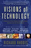 img - for Visions Of Technology: A Century Of Vital Debate About Machines Systems And The Human World book / textbook / text book