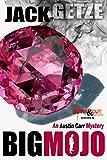 Big Mojo (Austin Carr Mystery Book 3)