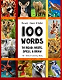 img - for Teach Your Child - 100 Words To Read, Write, Spell and Draw: Dyslexia Games Presents: 100 Words That Every Child Should Master By Age 10 - An Animal ... Books - By The Thinking Tree) (Volume 1) book / textbook / text book