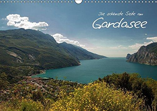 Die schönste Seite am Gardasee (Wandkalender 2017 DIN A3 quer): Entdecken Sie die schönste Seite des Gardasees: Torbole & Riva del Garda (Monatskalender, 14 Seiten ) (CALVENDO Natur)