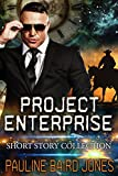 Project Enterprise: The Short Stories: Short Story Collection