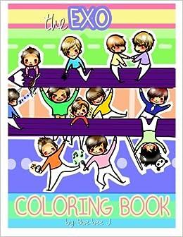 Exo Coloring Book Bae Bee J 9781478194309 Books