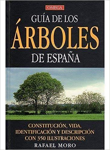 Guía de los árboles de España by Rafael Moro Serrano 2006-10-01: Amazon.es: Rafael Moro Serrano: Libros
