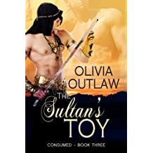 Consumed (The Sultan's Toy Book 3)