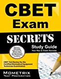 CBET Exam Secrets Study Guide( CBET Test Review for the Certified Biomedical Equipment Technician Examination)[CBET EXAM SECRETS SG][Paperback]