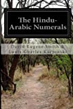 The Hindu-Arabic Numerals, David Eugene Smith & Louis Charles Karpinski, 1499757212
