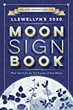 : Llewellyn's 2020 Moon Sign Book: Plan Your Life by the Cycles of the Moon (Llewellyn's Moon Sign Books)