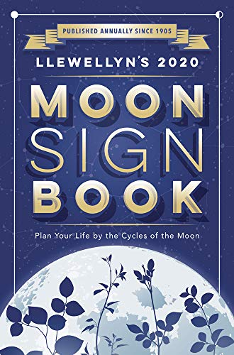 Llewellyn's 2020 Moon Sign Book: Plan Your Life by the Cycles of the Moon (Llewellyn's Moon Sign Books) from Llewellyn Publications