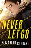 Never Let Go (Uncommon Justice Book #1)