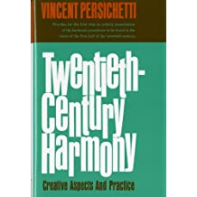 Twentieth-Century Harmony: Creative Aspects and Practice