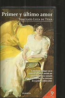 Primer y ultimo amor par Luca de Tena