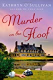 Murder on the Hoof, Kathryn O'Sullivan, 1250049466