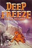 Deep Freeze, Zach Hughes, 0886775396