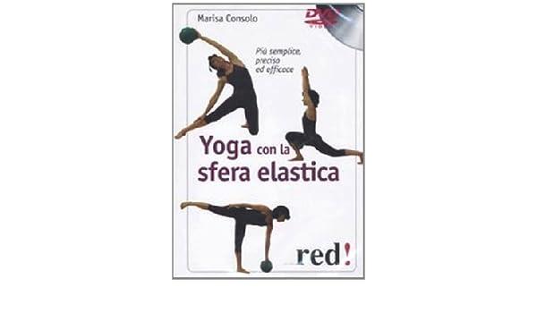 Yoga Con La Sfera Elastica (Dvd+Libro) - IMPORT ...