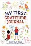 My First Gratitude Journal: Fun and Fast Ways for