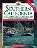 Search : Camper's Guide to Southern California: Parks, Lakes, Forest, and Beaches (Camper's Guide to California Parks, Lakes, Forests, & Beache)
